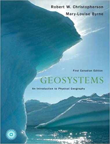 Geosystems an introduction to physical geography 4th canadian edition pdf