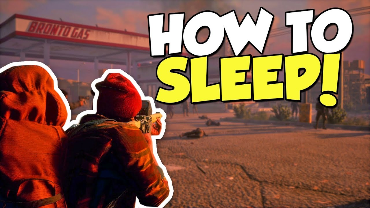 State of decay how to build sleeping area